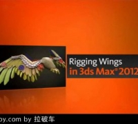 3dMax2012 翅膀骨骼绑定教程  Rigging Wings in 3ds Max 2012